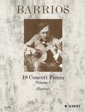 Barrios Mangore, A: 18 Concert Pieces Vol. 1