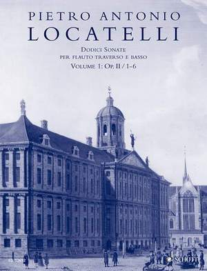 Locatelli, P A: Dodici Sonate op. 2/1-6 Vol. 1
