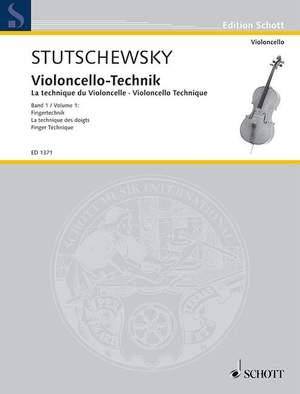 Stutschewsky, J: Violoncello Technique Band 1