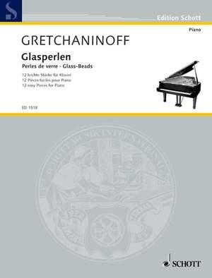 Gretchaninow, A: Glass-Beads op. 123