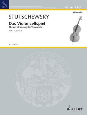 Stutschewsky, J: The Art of playing the Violoncello Band 1