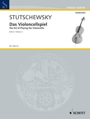 Stutschewsky, J: The Art of Playing the Violoncello Band 2