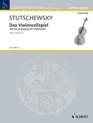Stutschewsky, J: Das Violoncellospiel Band 3