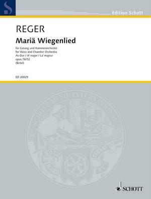 Reger, M: Mariä Wiegenlied A flat majeur op. 76/52