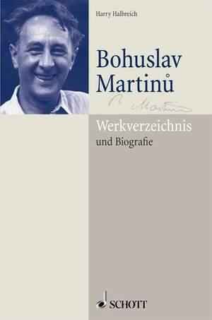 Halbreich, H: Bohuslav Martinu