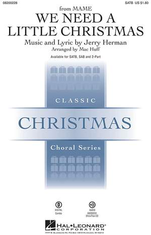 Jerry Herman: We Need a Little Christmas. SAB Product Image