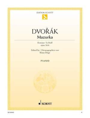 Dvorák, A: Mazurka B minor op. 56/6