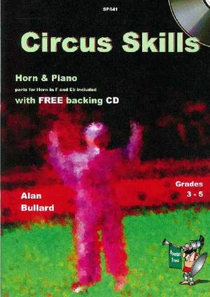 Bullard: Circus Skills for Horn in F or E flat