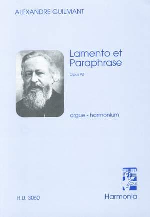 Guilmant: Lamento et Paraphrase Op.90