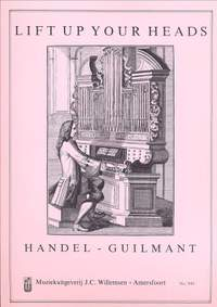 Guilmant: Lift up your Heads, Op.15 - Theme by Handel