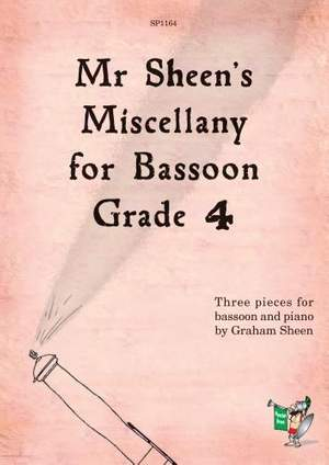 Sheen: Mr Sheen's Miscellany for Bassoon - Grade 4