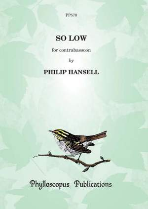 Hansell: So Low - for solo contra bassoon