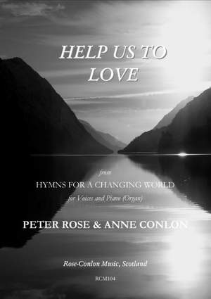 Rose: Help Us To Love