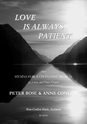 Rose: Love is Always Patient