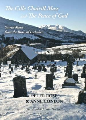 Rose: The Peace of God and The Cille Choirill Mass