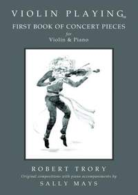 Mays: Violin Playing First Book of Concert Pieces