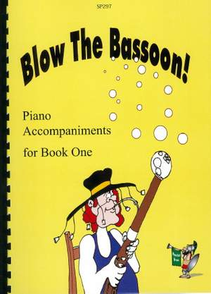 Taylor: Blow The Bassoon! Piano Accompaniment Book 1
