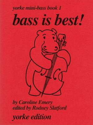 Slatford: Bass is Best! Yorke Mini-Bass Book 1
