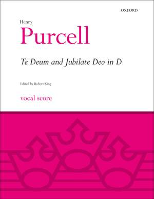 Purcell, Henry: Te Deum and Jubilate Deo in D