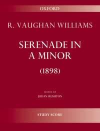 Vaughan Williams: Serenade in A minor (1898)