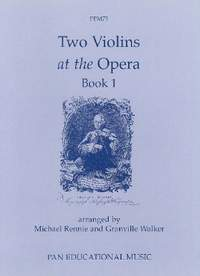 Walker: Two Violins at the Opera Book 1