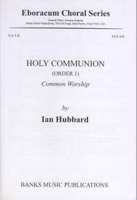 Hubbard: Holy Communion (Order 1)