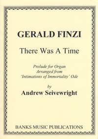 Finzi: There Was A Time