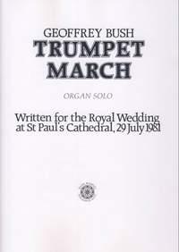 Bush: Trumpet March