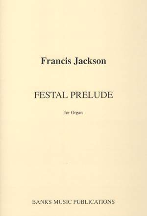 Jackson: Festal Prelude