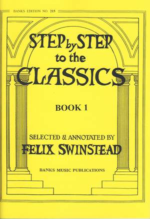 Swinstead: Step By Step To The Classics Book 1