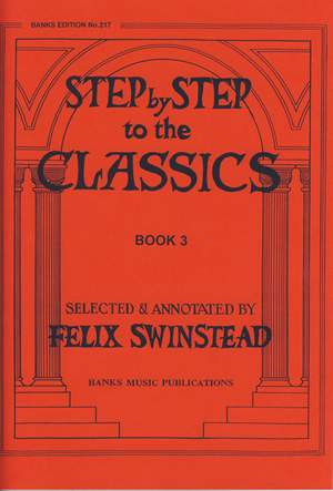 Swinstead: Step By Step To The Classics Book 3
