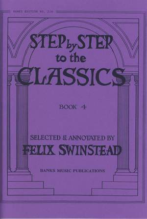Swinstead: Step By Step To The Classics Book 4