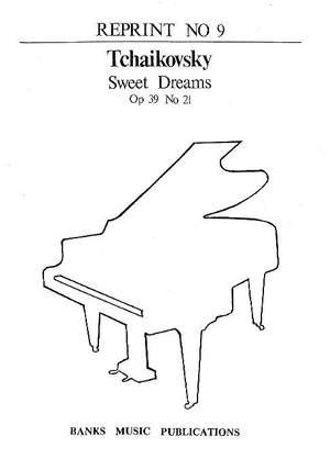 Tchaikovsky: Sweet Dreams Op.39 No.21