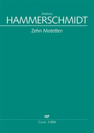 Hammerschmidt, Andreas: Zehn Motetten