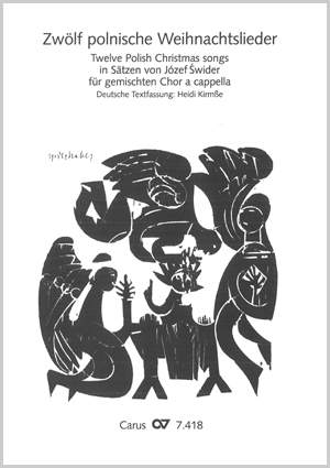 Swider: Zwölf polnische Weihnachtslieder für gemischten Chor