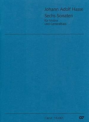 Johann Adolf Hasse: Sechs Sonate für Violine und Generalbass