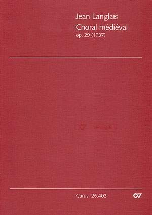 Langlais: Choral médiéval (Op.29)