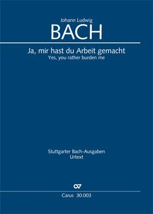 Bach, JL: Ja, mir hast du Arbeit gemacht