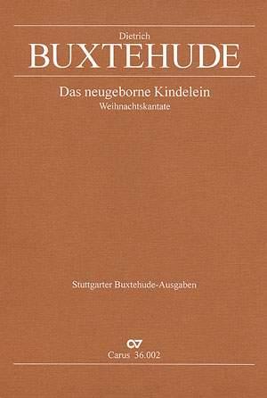 Buxtehude: Das neugeborne Kindelein (BuxWV 13)