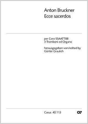 Bruckner: Ecce sacerdos (WAB 13; a-Moll)