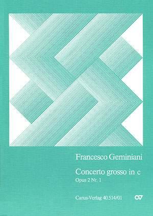 Geminiani: Concerto grosso in c (Op.2 no. 1; c-Moll)