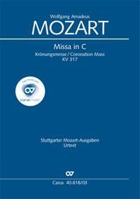 Mozart: Missa in C, KV 317 - Krönungsmesse (Coronation Mass)