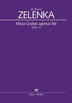 Zelenka: Missa Gratias agimus tibi (ZWV 13; D-Dur)