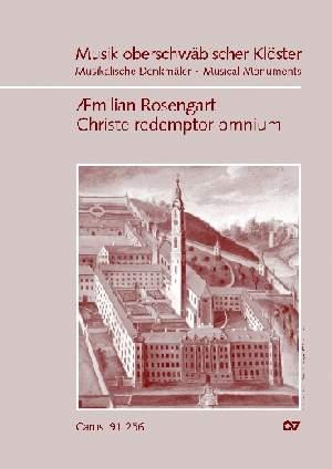 Rosengart: Christe redemptor omnium