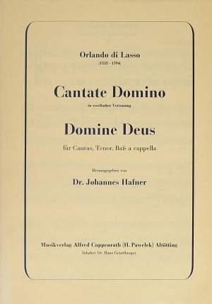 Lasso: Cantate Domino + Domine Deus