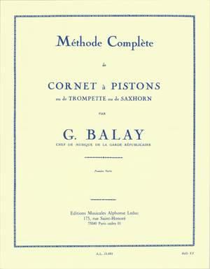 Guillaume Balay: Methode complète de cornet à piston, Vol. 1
