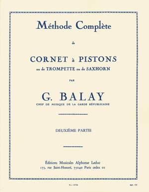 Guillaume Balay: Méthode complète de cornet à pistons, Vol.2