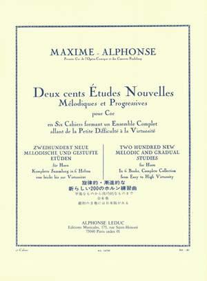 Maxime Alphonse: 200 Études Nouvelles Mélodiques et Progressives