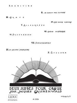 Jean-Jacques Grunenwald: Deux Suites pour Orgue