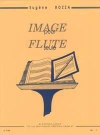 Eugène Bozza: Image For Solo Flute Op.38